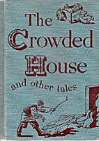 The Crowded House and Other Tales [Tales…
