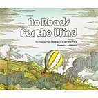 No roads for the wind (Series r, the new…