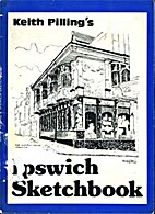 Keith Pilling's Ipswich sketchbook by Keith…