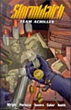 Stormwatch: Team Achilles, Vol. 2 by Micah…