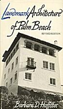 Landmark architecture of Palm Beach by…