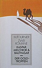 Kaspar, Melchior & Balthasar. Der…