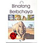 Belajar Tentang Binatang Berbahaya by Bobbie…