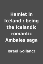 Hamlet in Iceland : being the Icelandic…