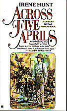 Across Five April's by Irene Hunt