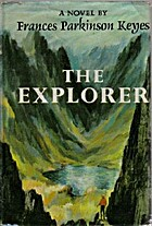 The Explorer by Frances Parkinson Keyes