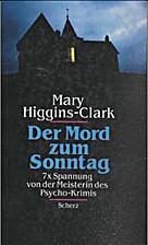 Der Mord zum Sonntag! Best of Mary…