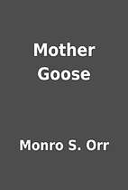 Mother Goose by Monro S. Orr