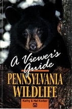 Pennsylvania Wildlife: A Viewers Guide by…
