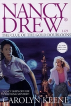 The Clue of the Gold Doubloons by Carolyn…