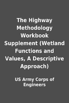 The Highway Methodology Workbook Supplement…