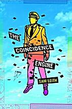 Coincidence Engine by Sam Leith