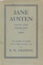 Jane Austen : facts and problems by R. W.…