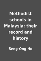 Methodist schools in Malaysia: their record…