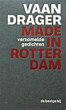 Made in Rotterdam verzamelde gedichten by C.…
