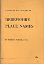 Derbyshire Place Names by Frederick Vanson