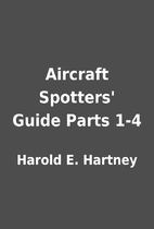 Aircraft Spotters' Guide Parts 1-4 by Harold…