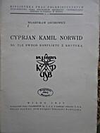 Cyprjan Kamil Norwid na tle swego konfliktu…