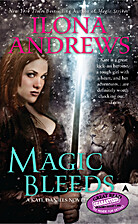 Kate Daniels, Book 4: Magic Bleeds by Ilona…