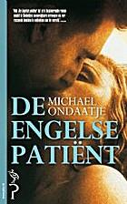 De Engelse patiënt by Michael Ondaatje
