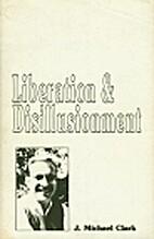 Liberation & disillusionment : the…