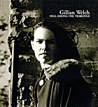 Hell Among the Yearlings von Gillian Welch