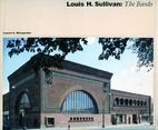 Louis H. Sullivan: The Banks by Lauren S.…
