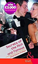 Secrets of the Rich & Famous (Mills & Boon…
