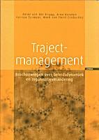 Trajectmanagement. Beschouwingen over…