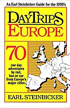 Daytrips in Europe : 70 one day adventures…