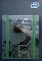Tristano e La morte a Venezia by Thomas Mann
