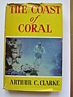 The Coast of Coral by Arthur C. Clarke