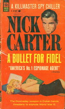 A Bullet for Fidel by Nick Carter
