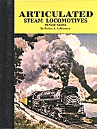 Articulated steam locomotives of North…