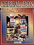 Cereal Box Bonanza the 1950's:…