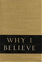 Why I Believe by Neal A. Maxwell