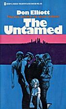 The Untamed by Don Elliott