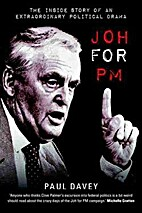 Joh for PM: The Inside Story of an…