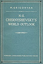 N.G. Chernyshevsky's world outlook by M.…