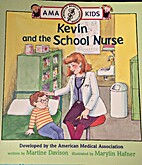 KEVIN AND THE SCHOOL NURSE (Ama Kids) by…