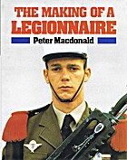 The Making of a Legionnaire by Peter…