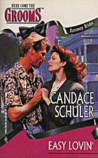 Easy Lovin' by Candace Schuler