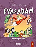 Eva och Adam - första ögonkastet by Måns…