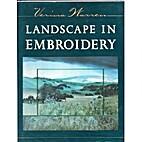 Landscape in Embroidery by Verina Warren