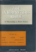 The Interpreter's Bible, Vol. 12: James,…