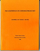 The Conference on Cherokee Prehistory by…