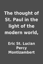The thought of St. Paul in the light of the…