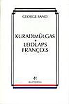 Kuradimülgas ; Leidlaps Francois by…