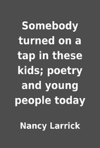 Somebody turned on a tap in these kids;…