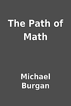 The Path of Math by Michael Burgan